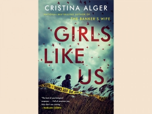 """Cover of """"Girls Like Us"""" by Christina Alger"""
